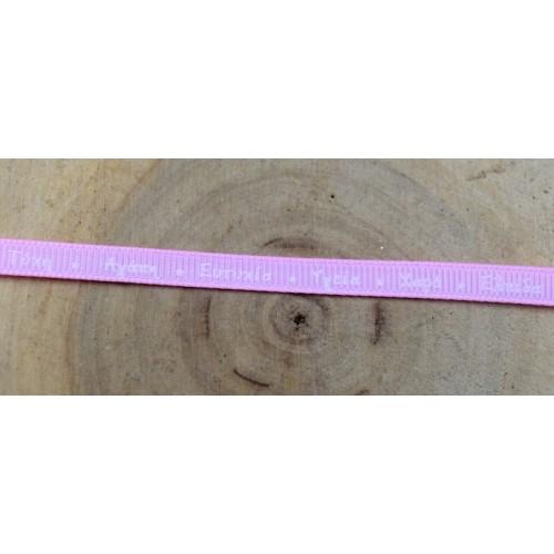 Κορδέλα γκρό ροζ με λευκό τύπωμα με ευχές στα Ελληνικά6mm-ανα μέτρο